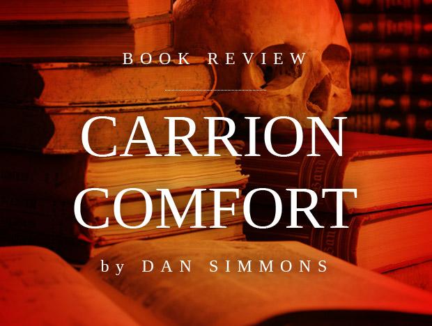 Carrion Comfort Book